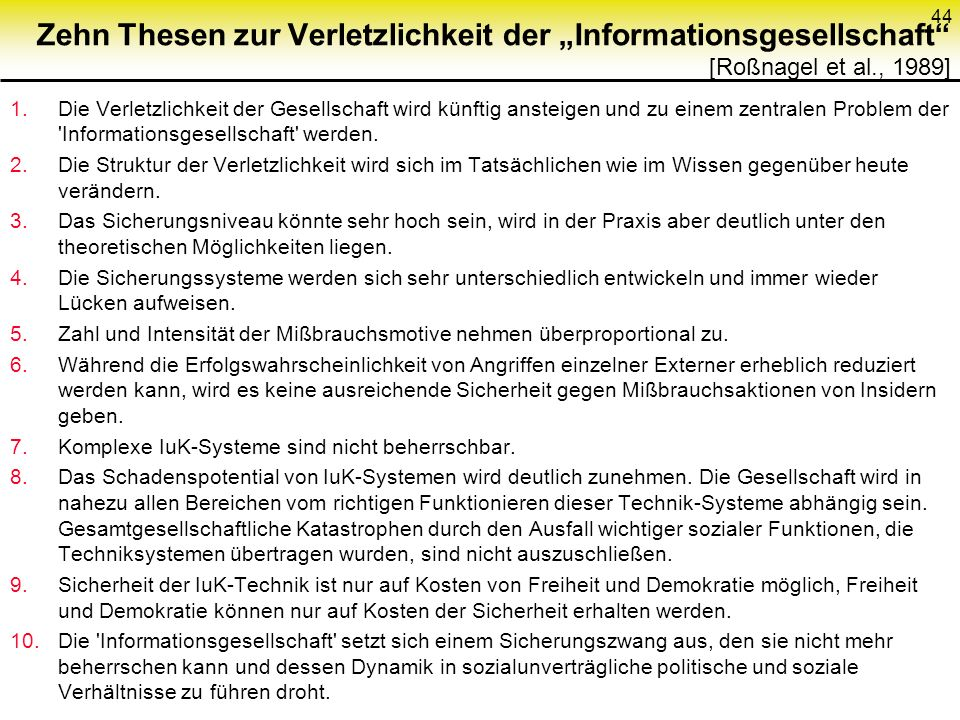 """Zehn Thesen zur Verletzlichkeit der """"Informationsgesellschaft [Roßnagel et al., 1989]"""